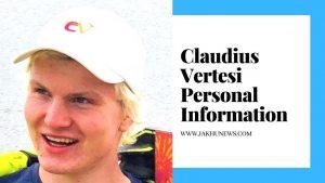 Claudius Vertesi Personal Information