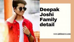 Deepak Joshi Family Detail