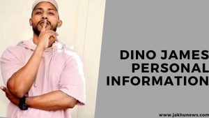 Dino James Personal Information