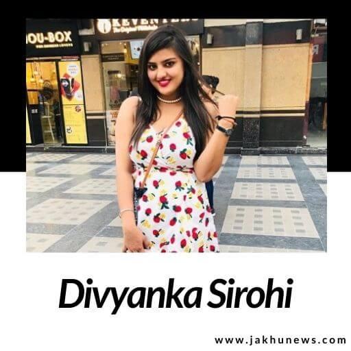 Divyanka Sirohi Bio