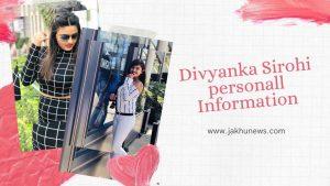 Divyanka Sirohi Personal Information