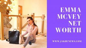 Emma Mcvey Net Worth