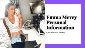 Emma Mcvey Personal Information