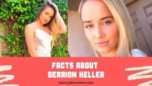 Facts About Derrion Keller