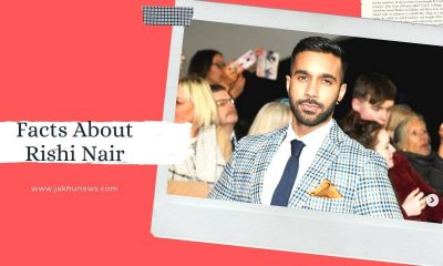 Facts About Rishi Nair
