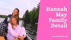 Hannah May Family