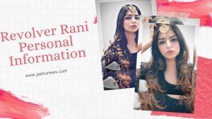 Revolver Rani(Surbhi Sikri) Personal Information
