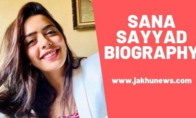 Sana Sayyad Biography