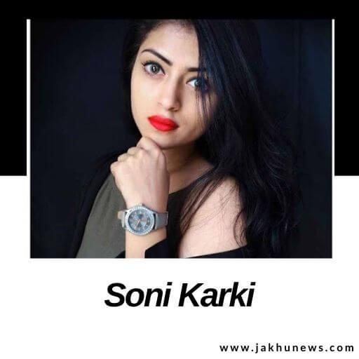 Soni Karki Bio
