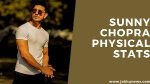 Sunny Chopra Physical Stats