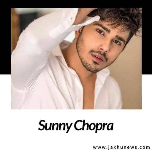 Sunny Chopra Bio