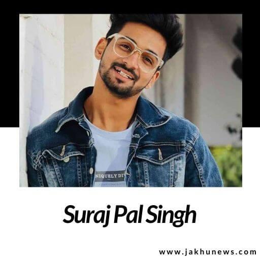 Suraj Pal Singh Bio