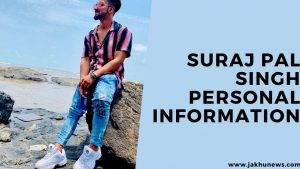 Suraj Pal Singh Personal Information