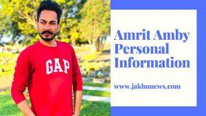 Amrit Amby Personal Information