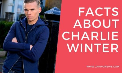 Facts About Charlie Winter