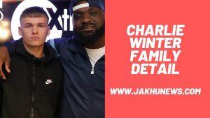 Charlie Winter Family Detail