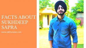 Facts about Sukhdeep Sapra