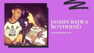 Jasmin Bajwa Boyfriend