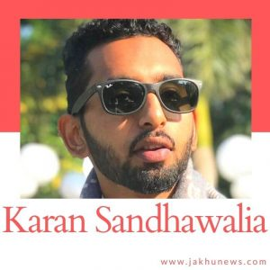 Karan Sandhawalia Bio
