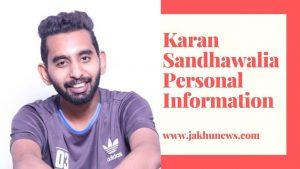 Karan Sandhawalia Personal Information