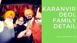 Karanvir Deol Family Detail