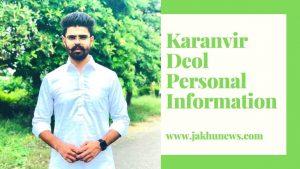Karanvir Deol Personal Information