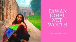 Pawan Johal Net Worth