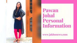 Pawan Johal Personal Information