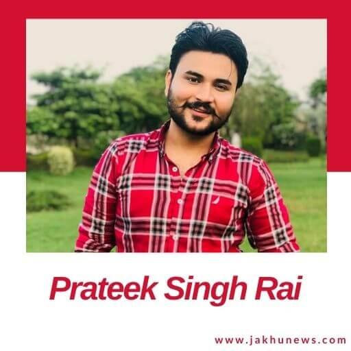 Prateek Singh Rai Bio