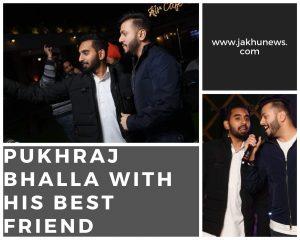Pukhraj Bhalla with his best friend Karan Sandhawalia