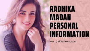 Radhika Madan Personal Information